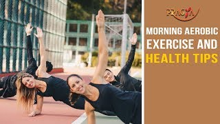 Watch Basic Morning Aerobic Exercise and Health Tips