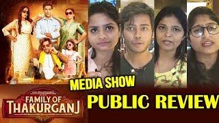 Family of Thakurganj PUBLIC REVIEW | Media Show | Jimmy Shergill, Mahie Gill, Saurabh Shukla