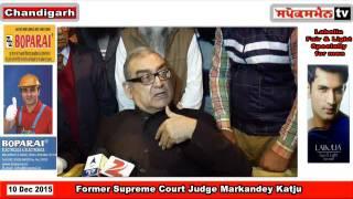 Justice Markande KATJU on Badal, Punjab situation & judiciary