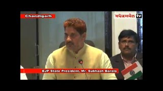 BJP State President, Mr  Subhash Barala addressing the press conference at Chandigarh