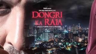 Motion Poster Dongri Ka Raja