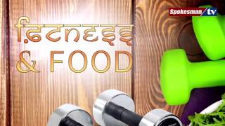Fitness & Food on World Health Day