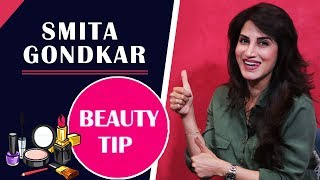 Smita Gondkar Shares Skin And Beauty Tips | Beauty Secrets