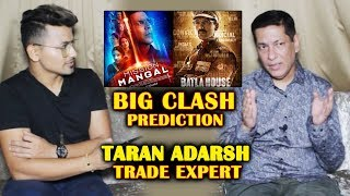 Mission Mangal VS Batla House BIG CLASH | BOX OFFICE Prediction | Trade Expert Taran Adarsh