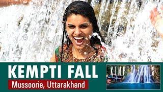 Kempty Falls: The Stunning Waterfall | Mussoorie, Uttarakhand | Satya Bhanja