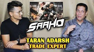 SAAHO BOX OFFICE Prediction & Expectations | Prabhas | Trade Expert Taran Adarsh Exclusive Interview