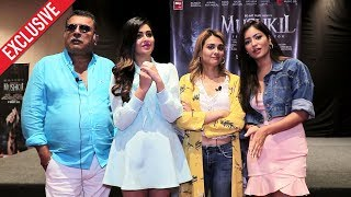 Mushkil Movie Star Cast Exclusive Interview | Shafaq Naaz, Nazia Hussain, Pooja Bisht