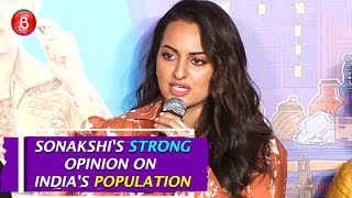 Sonakshi Sinhas STRONG Opinion On Indias Over-Population