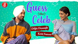 Guess The Celeb: Diljit Dosanjh & Kriti Sanons Funny Antics Will Melt Your Heart
