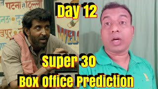 Super 30 Box Office Prediction Day 12