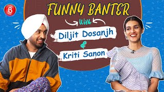 Funny Banter With Arjun Patiala Jodi Diljit Dosanjh & Kriti Sanon