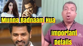 Munna Badnaam Hua Song Will Be More Interesting Now Important Details