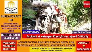Accident at watergam Kreeri,Driver injured Critically