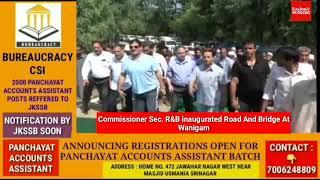 Commissioner Sec R&B Inaugurated Road And Bridge At Wanigam Pattan.
