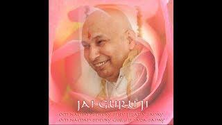 Guruji Satsang Shared By Gilani Uncle | JAI GURUJI