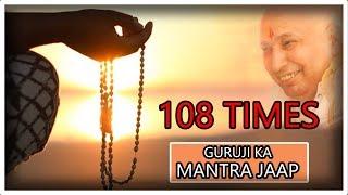 108 Times Guruji's Mantra Jaap   JAI GURUJI