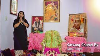 Satsang Shared By Anju Aunty | JAI GURUJI