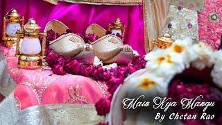 MAIN KYA MAANGU | Chetan Rao l Bade Mandir | GURUJI