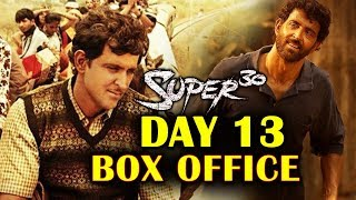 SUPER 30 | DAY 13 OFFICIAL Collection | BOX OFFICE | Hrithik Roshan | Mrunal Thakur