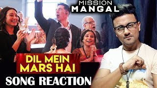 Dil Mein Mars Hai SONG REACTION | Mission Mangal | Akshay | Vidya | Sonakshi | Taapsee