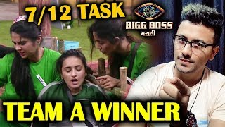 TEAM A WINS 7/12 TASK | Shiv Neha Madhav Rupali Shivani | Bigg Boss Marathi 2 Update