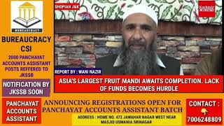 ASIA'S LARGEST FRUIT MANDI AWAITS COMPLETION. LACK OF FUNDS BECOMES HURDLE