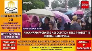 ANGANWADI WORKERS ASSOCIATION HELD PROTEST IN SUMBAL BANDIPORA.
