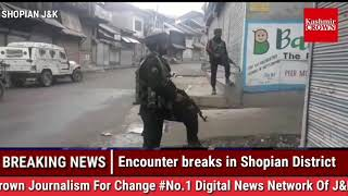 BREAKING  NEWS Encounter rages in Shopian village more details awaited