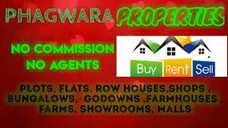 PHAGWARA   PROPERTIES - Sell  Buy  Rent   - Flats   Plots   Bungalows   Row Houses   Shops 