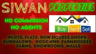 SIWAN  PROPERTIES - Sell |Buy |Rent | - Flats | Plots | Bungalows | Row Houses | Shops|