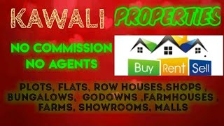 KAWALI PROPERTIES - Sell |Buy |Rent | - Flats | Plots | Bungalows | Row Houses | Shops|