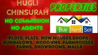 HUGLI - CHINSURAH   PROPERTIES - Sell |Buy |Rent | - Flats | Plots | Bungalows | Row Houses | Shops|
