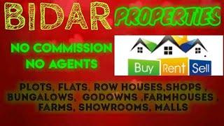 BIDAR   PROPERTIES - Sell |Buy |Rent | - Flats | Plots | Bungalows | Row Houses | Shops|