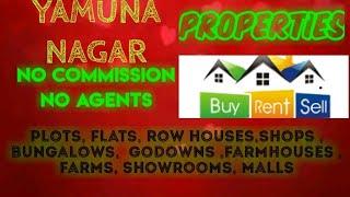 YAMUNA  NAGAR    PROPERTIES - Sell |Buy |Rent | - Flats | Plots | Bungalows | Row Houses | Shops|