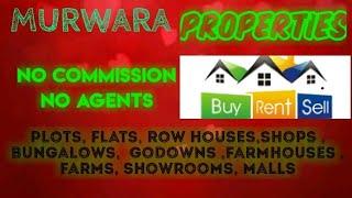 MURWARA   PROPERTIES - Sell |Buy |Rent | - Flats | Plots | Bungalows | Row Houses | Shops|