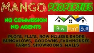 MANGO    PROPERTIES - Sell |Buy |Rent | - Flats | Plots | Bungalows | Row Houses | Shops|