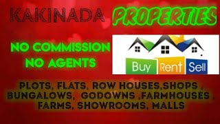 KAKINADA  PROPERTIES - Sell |Buy |Rent | - Flats | Plots | Bungalows | Row Houses | Shops|