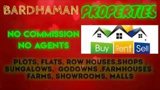 BARDHAMAN   PROPERTIES - Sell |Buy |Rent | - Flats | Plots | Bungalows | Row Houses | Shops|