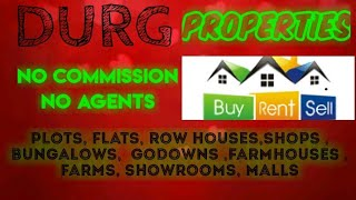 DURG   PROPERTIES - Sell |Buy |Rent | - Flats | Plots | Bungalows | Row Houses | Shops|