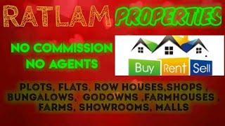 RATLAM   PROPERTIES - Sell |Buy |Rent | - Flats | Plots | Bungalows | Row Houses | Shops|