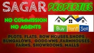 SAGAR   PROPERTIES - Sell |Buy |Rent | - Flats | Plots | Bungalows | Row Houses | Shops|