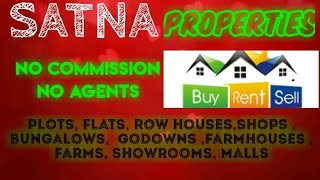 SATNA   PROPERTIES - Sell |Buy |Rent | - Flats | Plots | Bungalows | Row Houses | Shops|