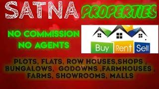 SATNA   PROPERTIES - Sell |Buy |Rent | - Flats | Plots | Bungalows | Row Houses | Shops|