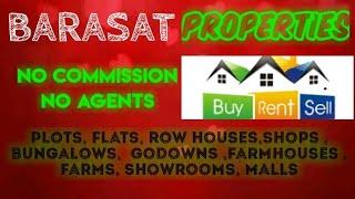 BARASAT   PROPERTIES - Sell |Buy |Rent | - Flats | Plots | Bungalows | Row Houses | Shops|