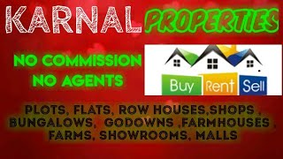 KARNAL   PROPERTIES - Sell |Buy |Rent | - Flats | Plots | Bungalows | Row Houses | Shops|