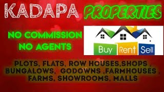 KADAPA   PROPERTIES - Sell |Buy |Rent | - Flats | Plots | Bungalows | Row Houses | Shops|
