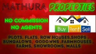 MATHURA     PROPERTIES - Sell |Buy |Rent | - Flats | Plots | Bungalows | Row Houses | Shops|