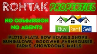ROHTAK   PROPERTIES - Sell |Buy |Rent | - Flats | Plots | Bungalows | Row Houses | Shops|