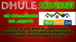 DHULE   PROPERTIES - Sell |Buy |Rent | - Flats | Plots | Bungalows | Row Houses | Shops|