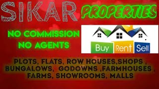 SIKAR    PROPERTIES - Sell |Buy |Rent | - Flats | Plots | Bungalows | Row Houses | Shops|